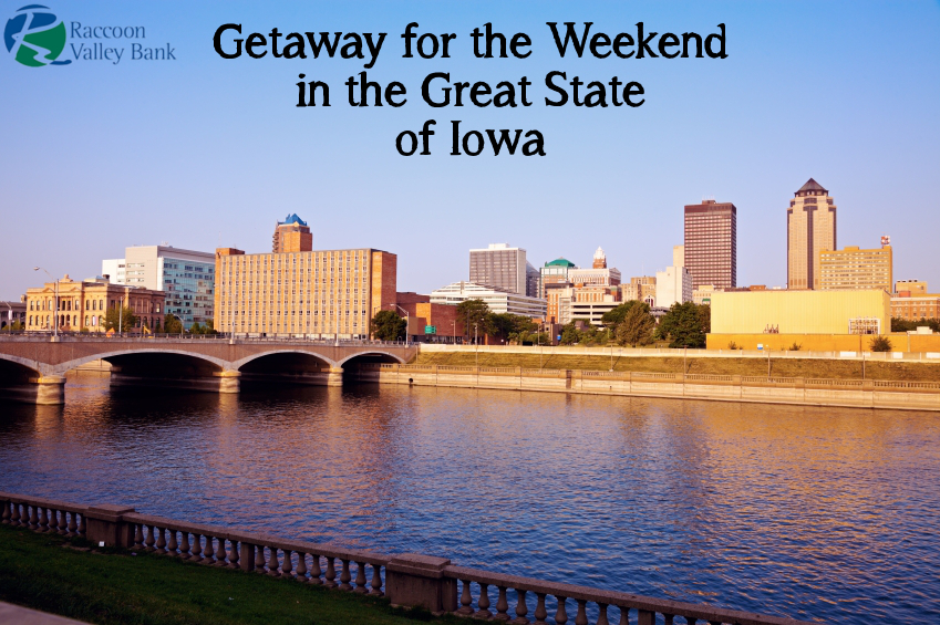 Easy weekend getaway trips in the state of Iowa