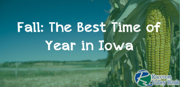Fall is a busy time of year in Iowa with harvest season being the main activity for thousands of farm families.