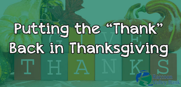 Take a moment to step back think about the real meaning behind the Thanksgiving