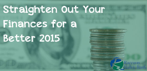 Get your finances organized for 2015 and beyond