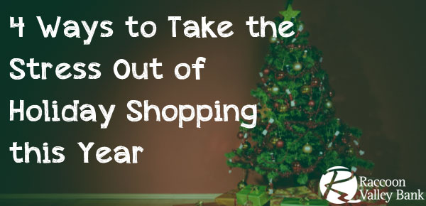 Take stress out of your holiday shopping with these four tips