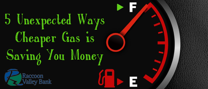 Lower gas prices not only save you dollars at the pump, but in other areas as well.