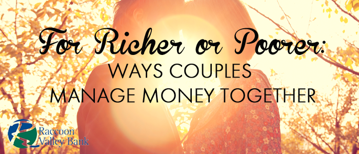 There are a few options that couples have for managing their finances after marriage.